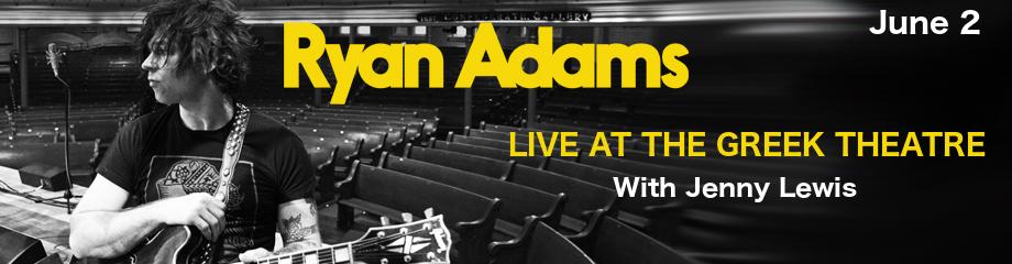 Ryan Adams at Greek Theatre Berkeley