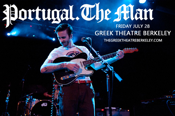 Portugal The Man & Local Natives at Greek Theatre Berkeley