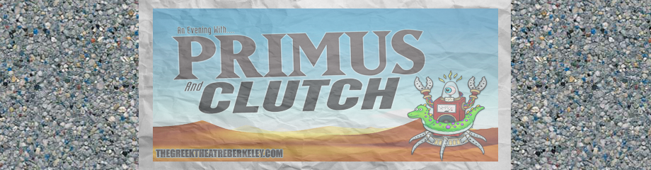 Primus & Clutch at Greek Theatre Berkeley
