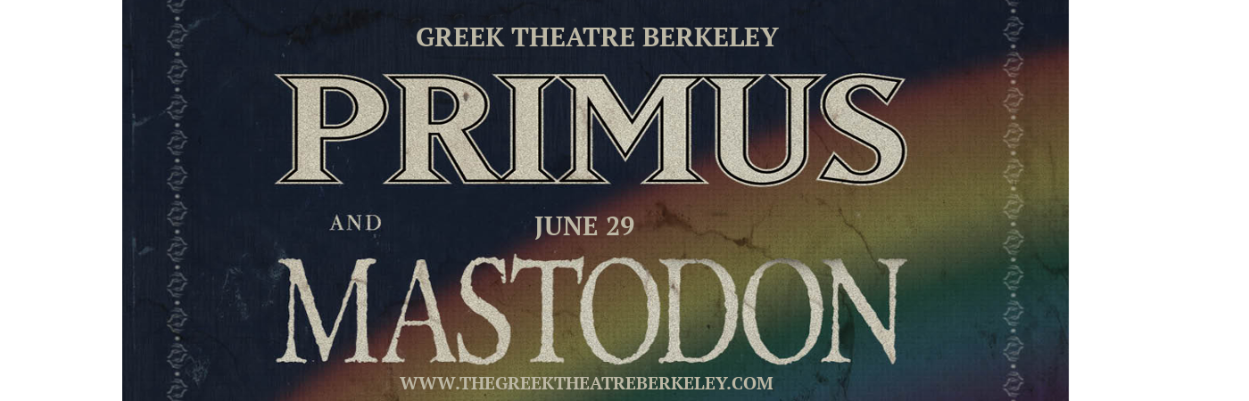 Primus & Mastodon at Greek Theatre Berkeley