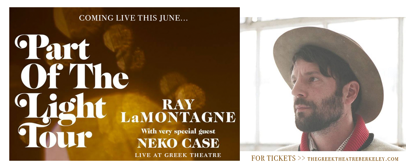 Ray Lamontagne & Neko Case at Greek Theatre Berkeley