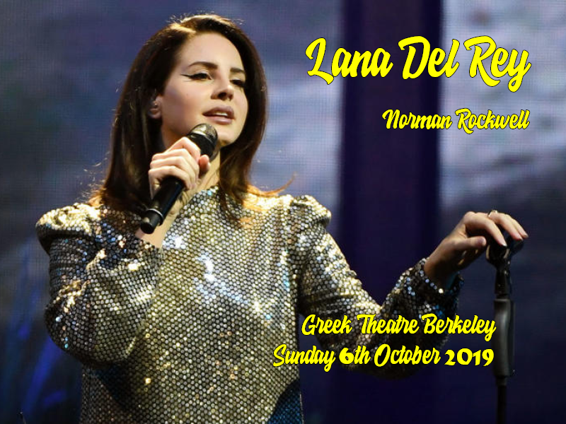 Lana Del Rey - Norman F***ing Rockwell at Greek Theatre Berkeley