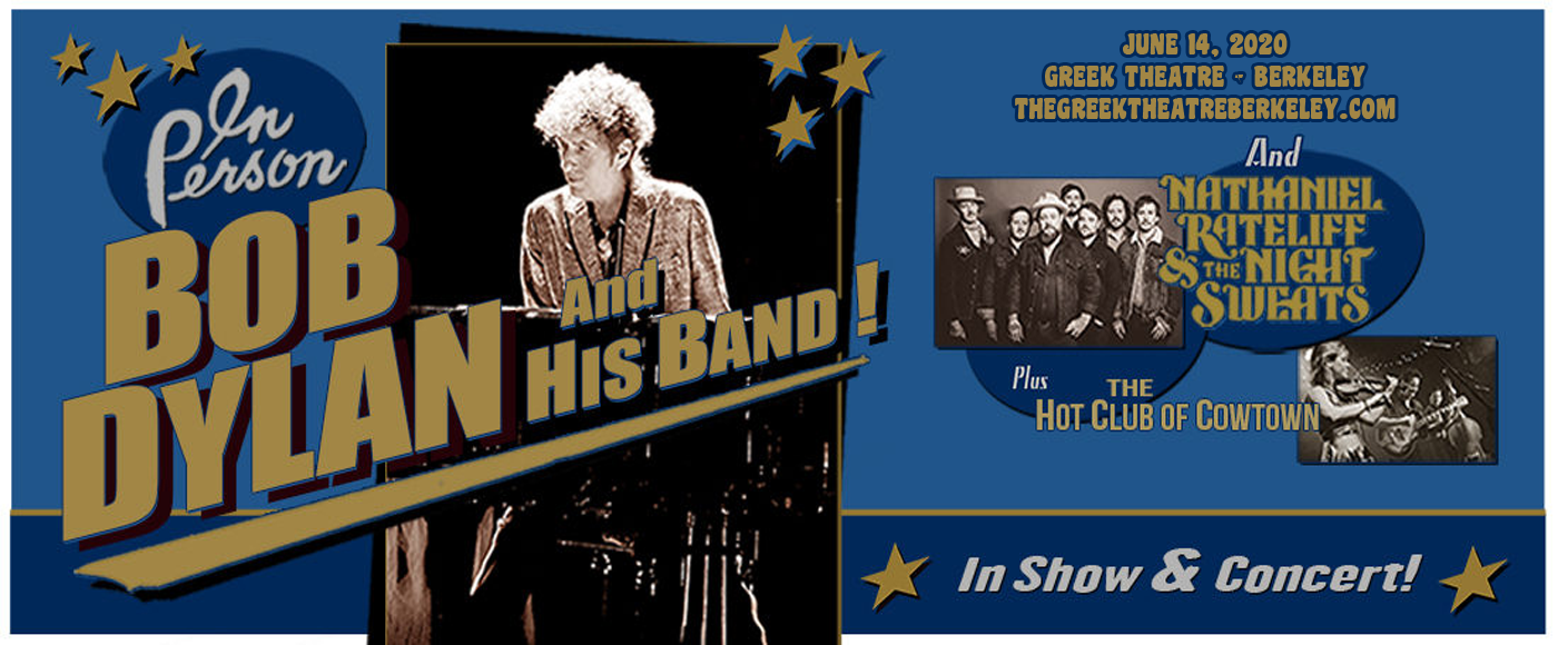 Bob Dylan, Nathaniel Rateliff and The Night Sweats & The Hot Club of Cowtown at Greek Theatre Berkeley