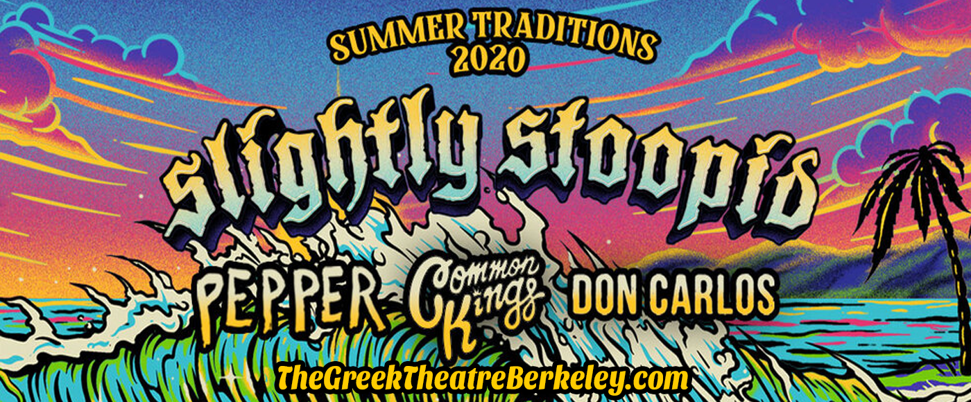Slightly Stoopid, Pepper & Common Kings at Greek Theatre Berkeley