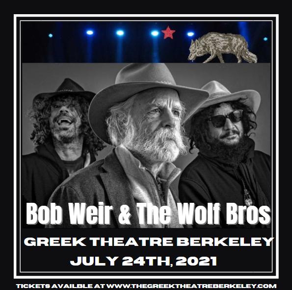 Bob Weir and Wolf Bros at Greek Theatre Berkeley