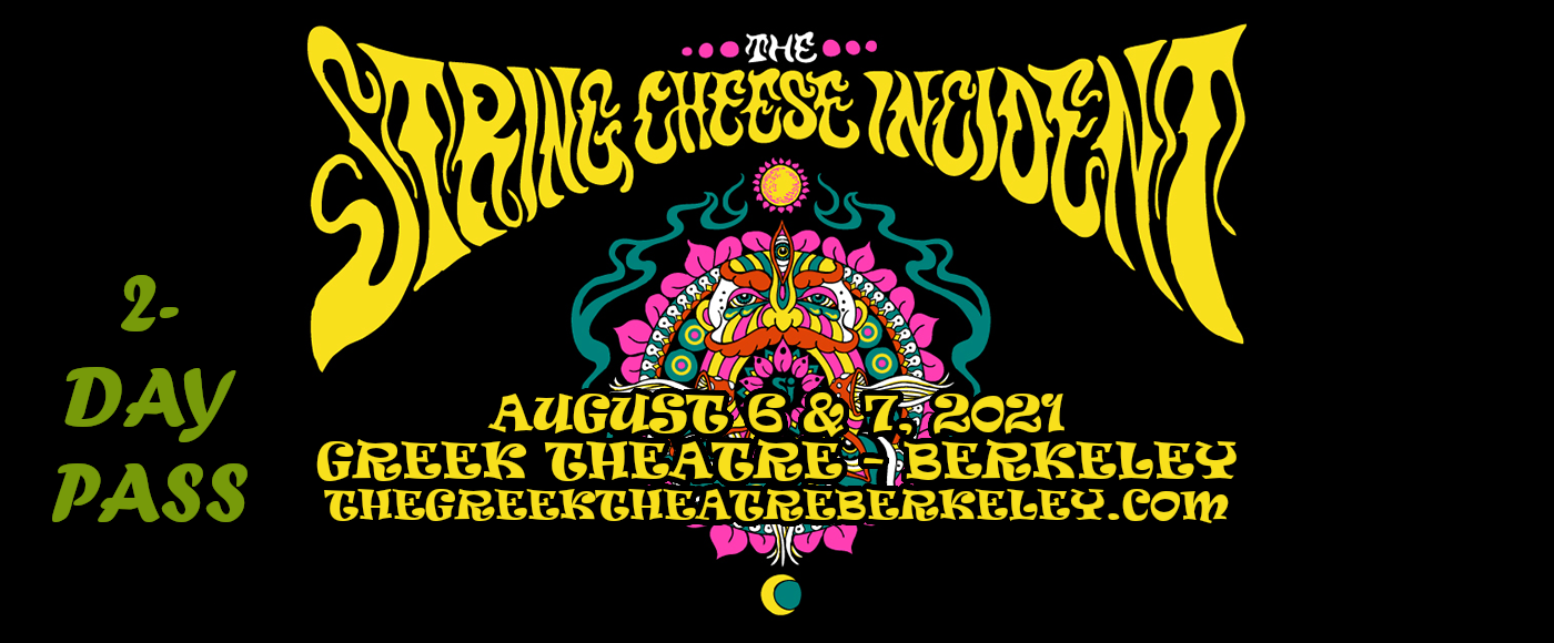 String Cheese Incident - 2 Day Pass at Greek Theatre Berkeley